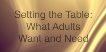 Setting the Table: What Adult Learners Want and Need [VIDEO]