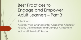 Best Practices to Engage and Empower Adult Learners: Part 3 [WEBINAR SIMULCAST]
