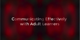 Communicating Effectively with Adult Learners: 4 Simple Suggestions to Improve How You Are Perceived [VIDEO]