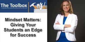 The Toolbox: Mindset Matters--Giving Your Students an Edge for Success [VIDEO]