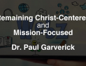 Webz | Remaining Christ-Centered and Mission-Focused [VIDEO]