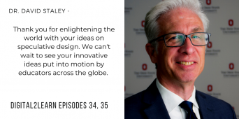 Digital2Learn | David Staley / Imagination, Innovation, and Education, Part 1 [PODCAST S1 E35]